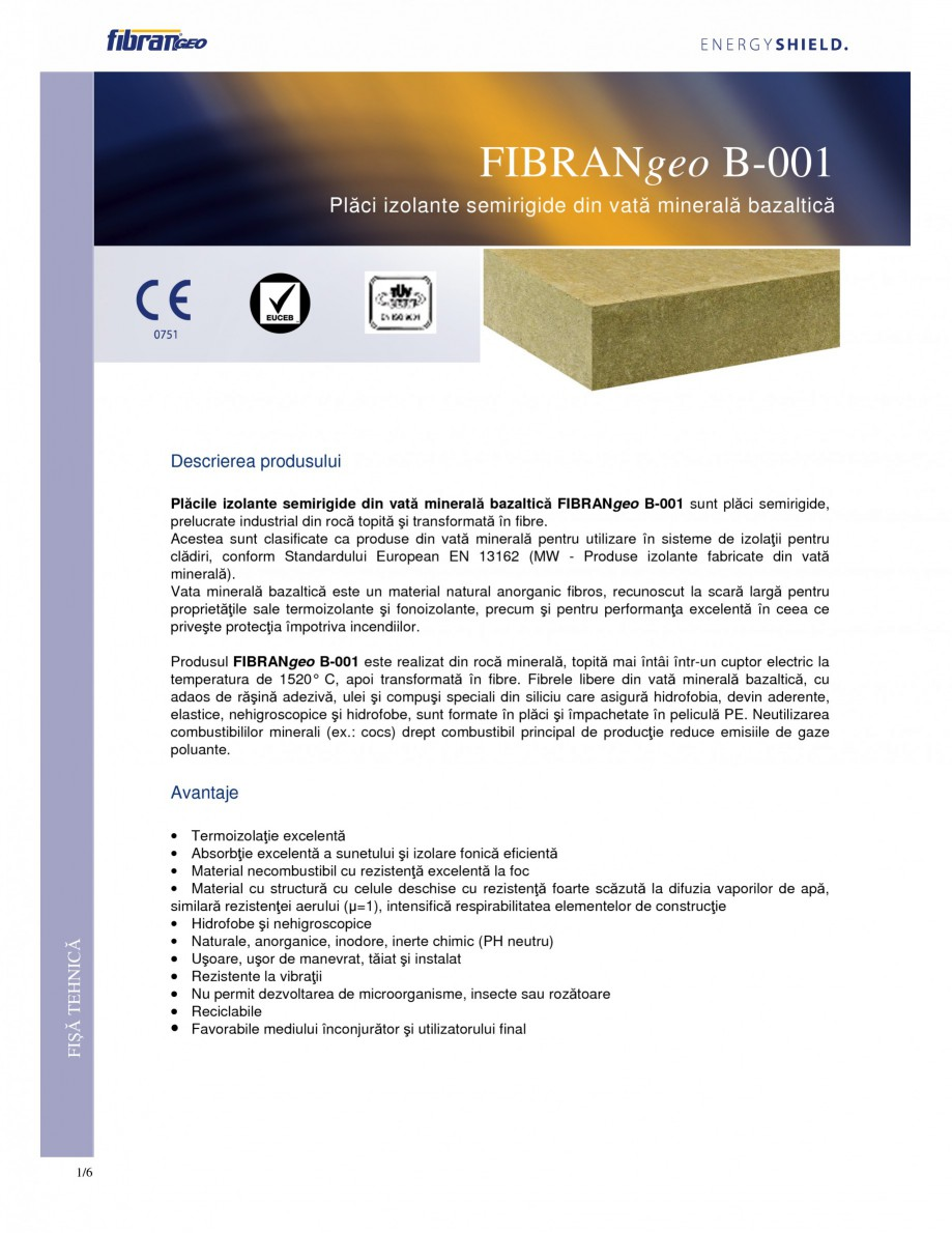 Pagina 1 - Placi izolante semirigide FIBRANgeo Β-001 Fisa tehnica Romana FIBRANgeo B-001 Plăci...