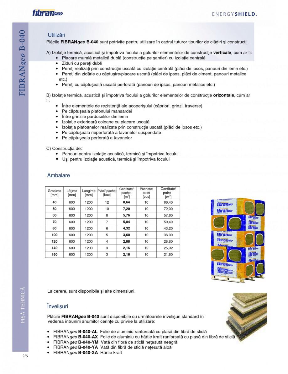 Pagina 2 - Placi izolante flexibile FIBRANgeo Β-040 Fisa tehnica Romana sigură hidrofobia,...