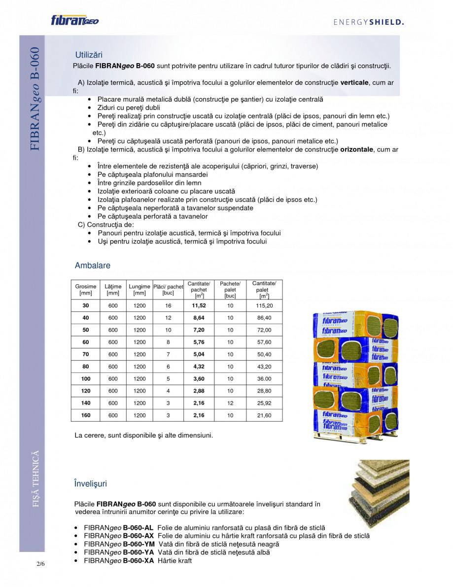 Pagina 2 - Placi izolante flexibile FIBRANgeo Β-060 Fisa tehnica Romana derente, elastice,...