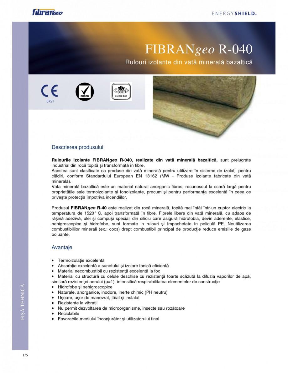 Pagina 1 - Rulouri izolante FIBRANgeo R-040 Fisa tehnica Romana FIBRANgeo R-040 Rulouri izolante din...
