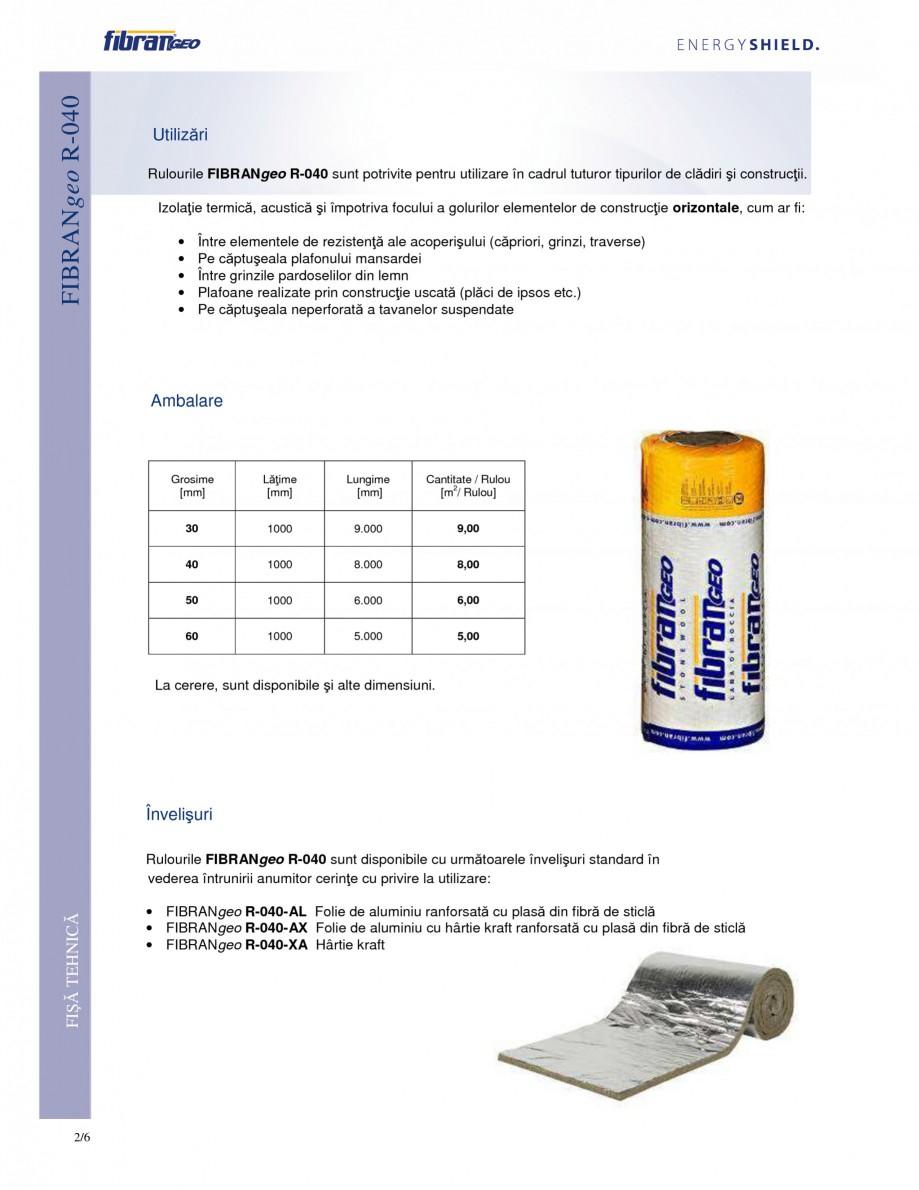Pagina 2 - Rulouri izolante FIBRANgeo R-040 Fisa tehnica Romana devin aderente, elastice,...