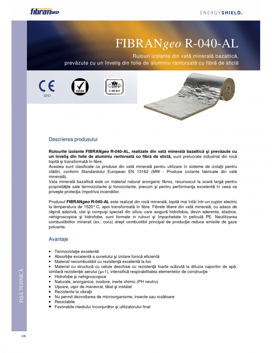 Pagina 1 - Rulouri izolante FIBRANgeo R-040-AL Fisa tehnica Romana FIBRANgeo R-040-AL Rulouri...