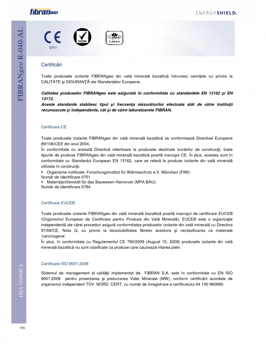 Pagina 5 - Rulouri izolante FIBRANgeo R-040-AL Fisa tehnica Romana ei la foc  dN  mm  30 - 80 Α1...