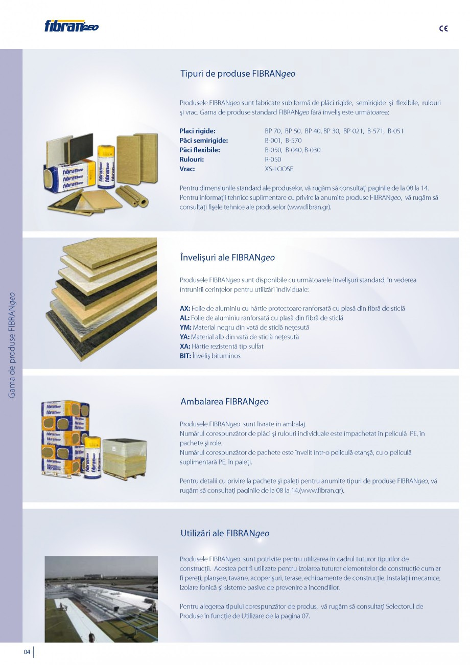 Pagina 5 - Vata minerala bazaltica pentru izolatia termica, fonica si protectia impotriva focului...