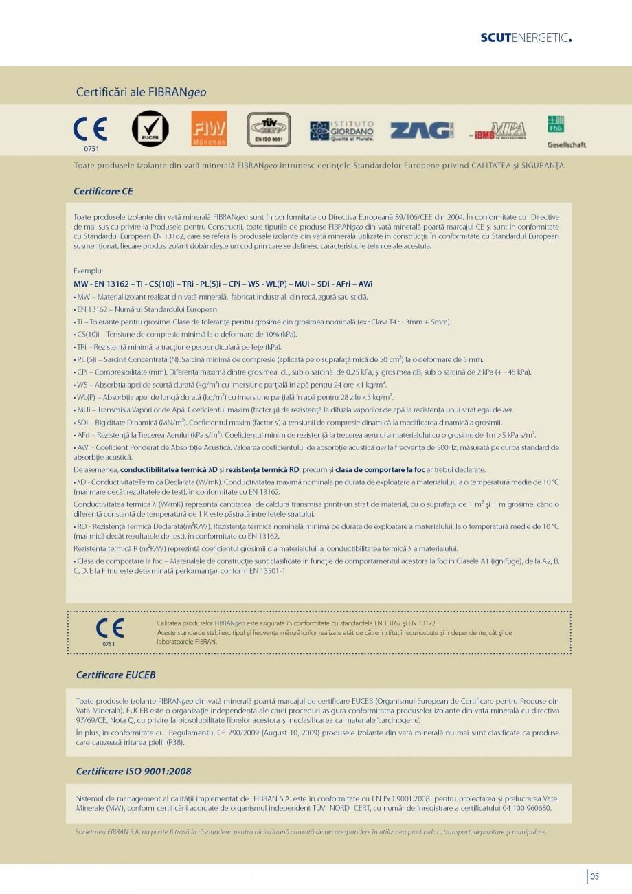 Pagina 6 - Vata minerala bazaltica pentru izolatia termica, fonica si protectia impotriva focului...