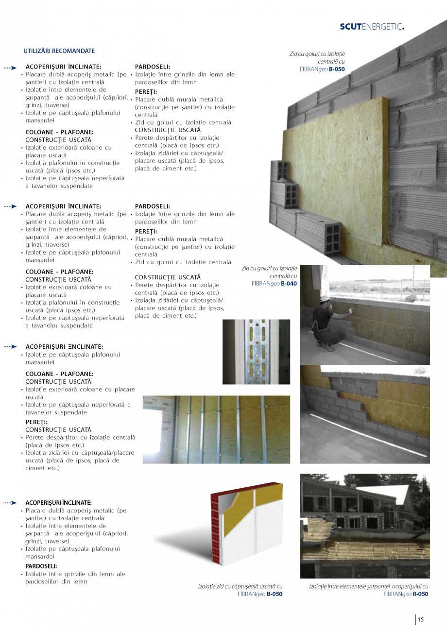 Pagina 16 - Vata minerala bazaltica pentru izolatia termica, fonica si protectia impotriva focului...
