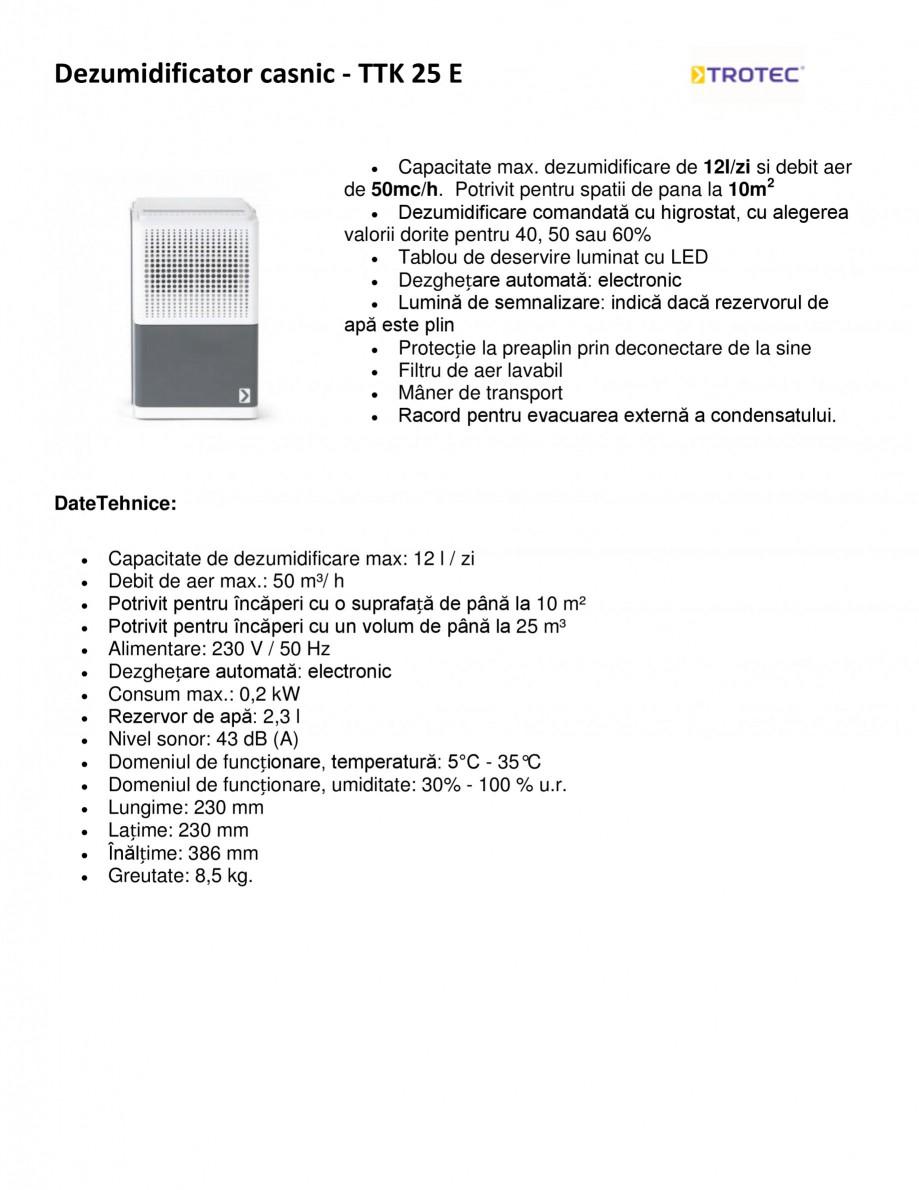 Pagina 1 - Dezumidificator casnic TROTEC Germany TTK 25 E Fisa tehnica Romana Dezumidificator casnic...