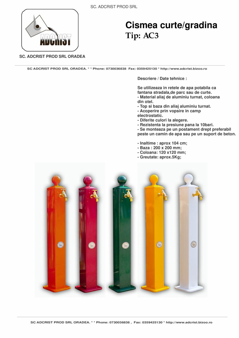 Pagina 1 - Cismea pentru curte sau gradina ADCRIST AC3 Fisa tehnica Romana SC. ADCRIST PROD SRL ...