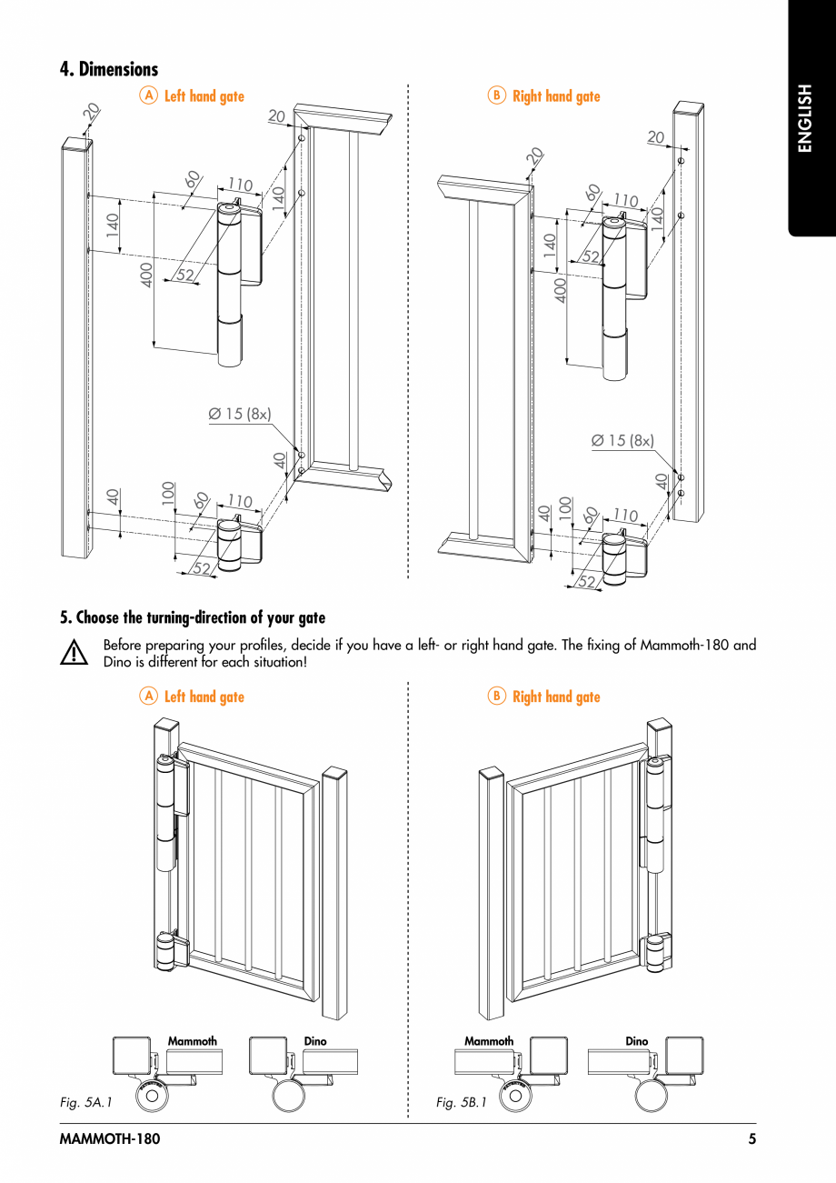 Pagina 5 - Balama pentru porti pietonale - MAMMOTH 180 LOCINOX Instructiuni montaj, utilizare...