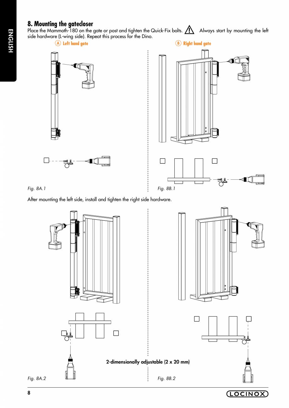 Pagina 8 - Balama pentru porti pietonale - MAMMOTH 180 LOCINOX Instructiuni montaj, utilizare...