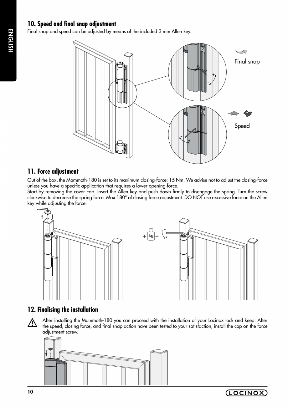 Pagina 10 - Balama pentru porti pietonale - MAMMOTH 180 LOCINOX Instructiuni montaj, utilizare...