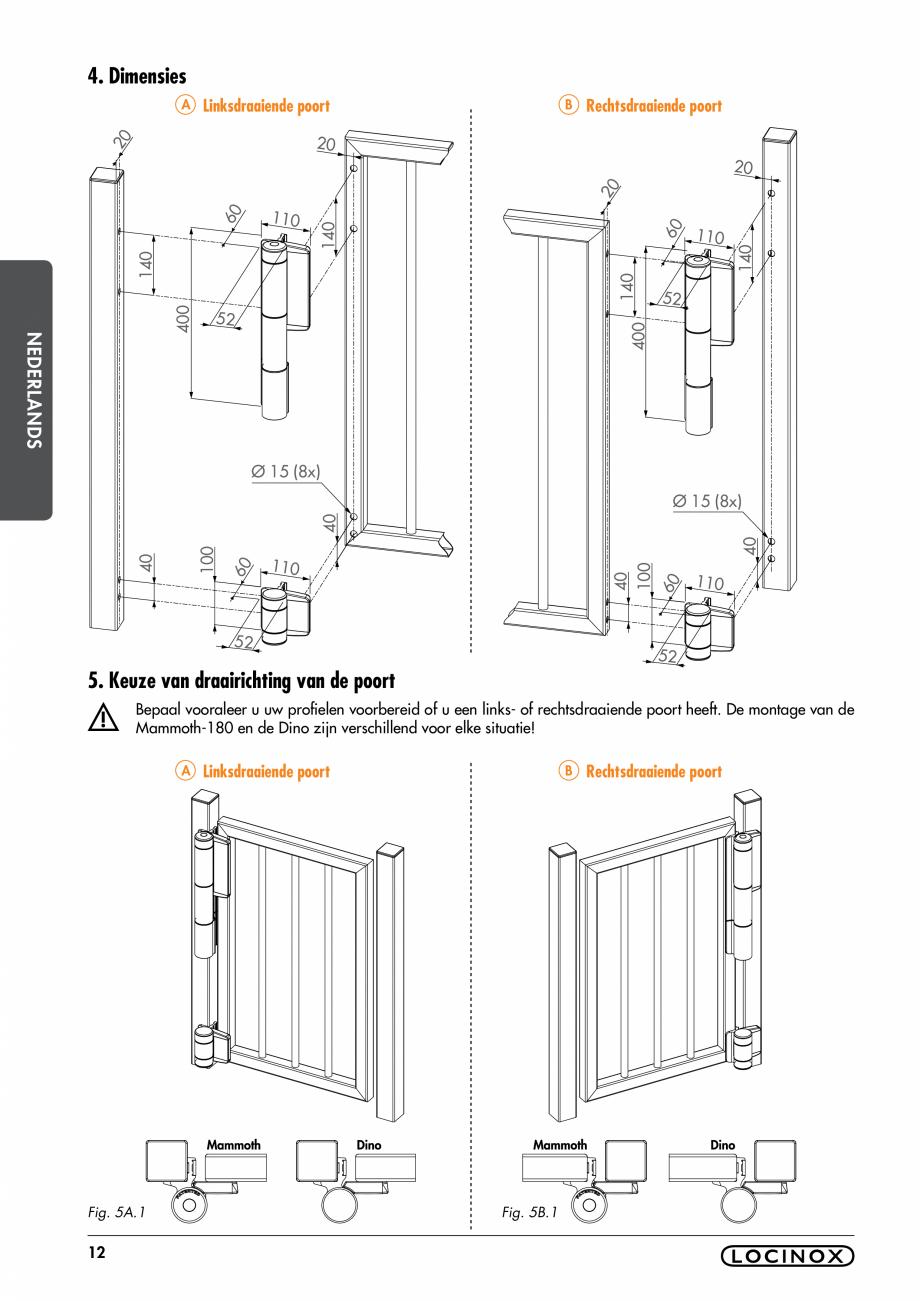Pagina 12 - Balama pentru porti pietonale - MAMMOTH 180 LOCINOX Instructiuni montaj, utilizare...