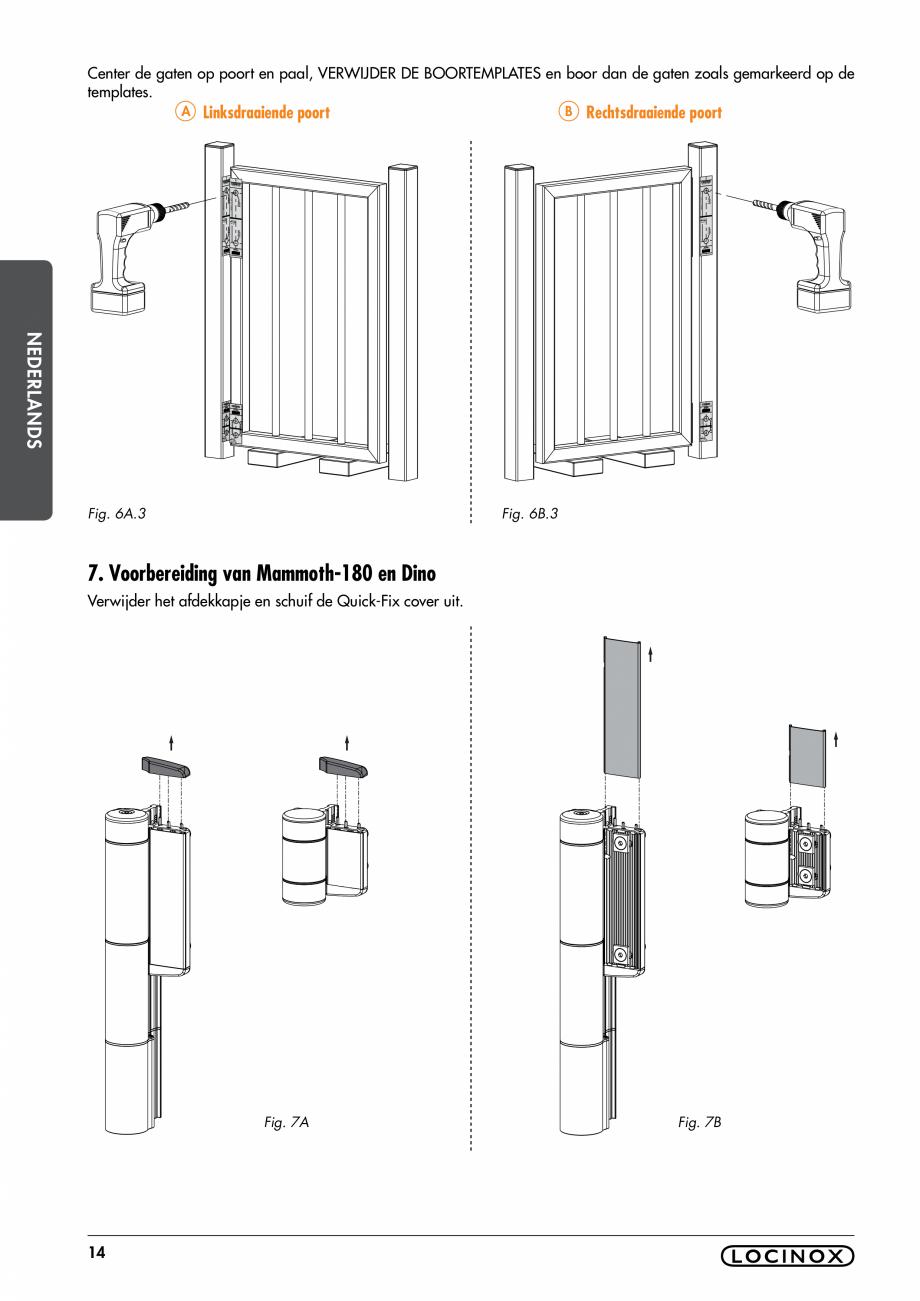 Pagina 14 - Balama pentru porti pietonale - MAMMOTH 180 LOCINOX Instructiuni montaj, utilizare...