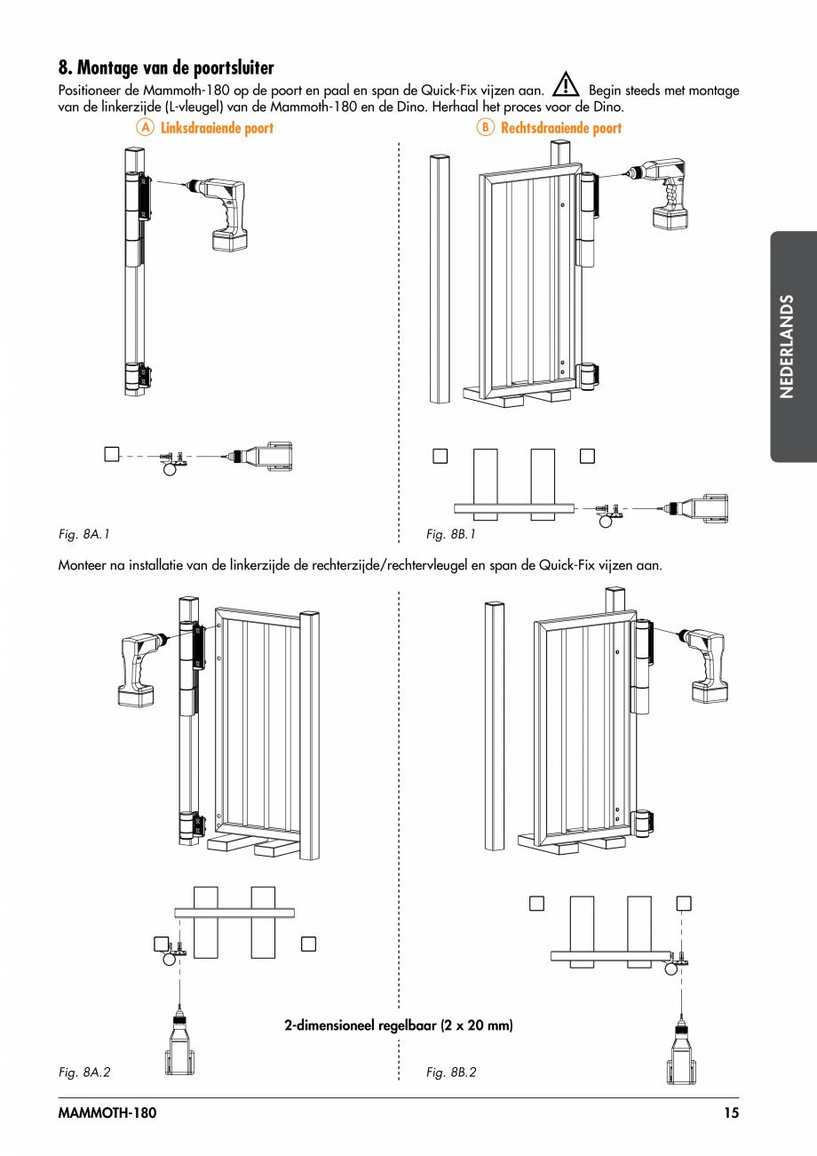 Pagina 15 - Balama pentru porti pietonale - MAMMOTH 180 LOCINOX Instructiuni montaj, utilizare...