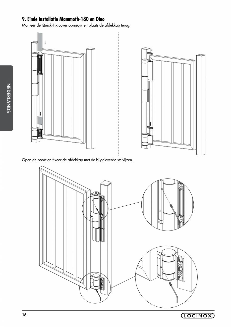 Pagina 16 - Balama pentru porti pietonale - MAMMOTH 180 LOCINOX Instructiuni montaj, utilizare...