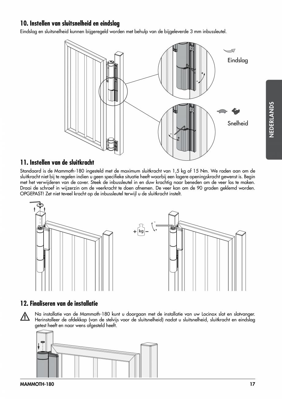 Pagina 17 - Balama pentru porti pietonale - MAMMOTH 180 LOCINOX Instructiuni montaj, utilizare...