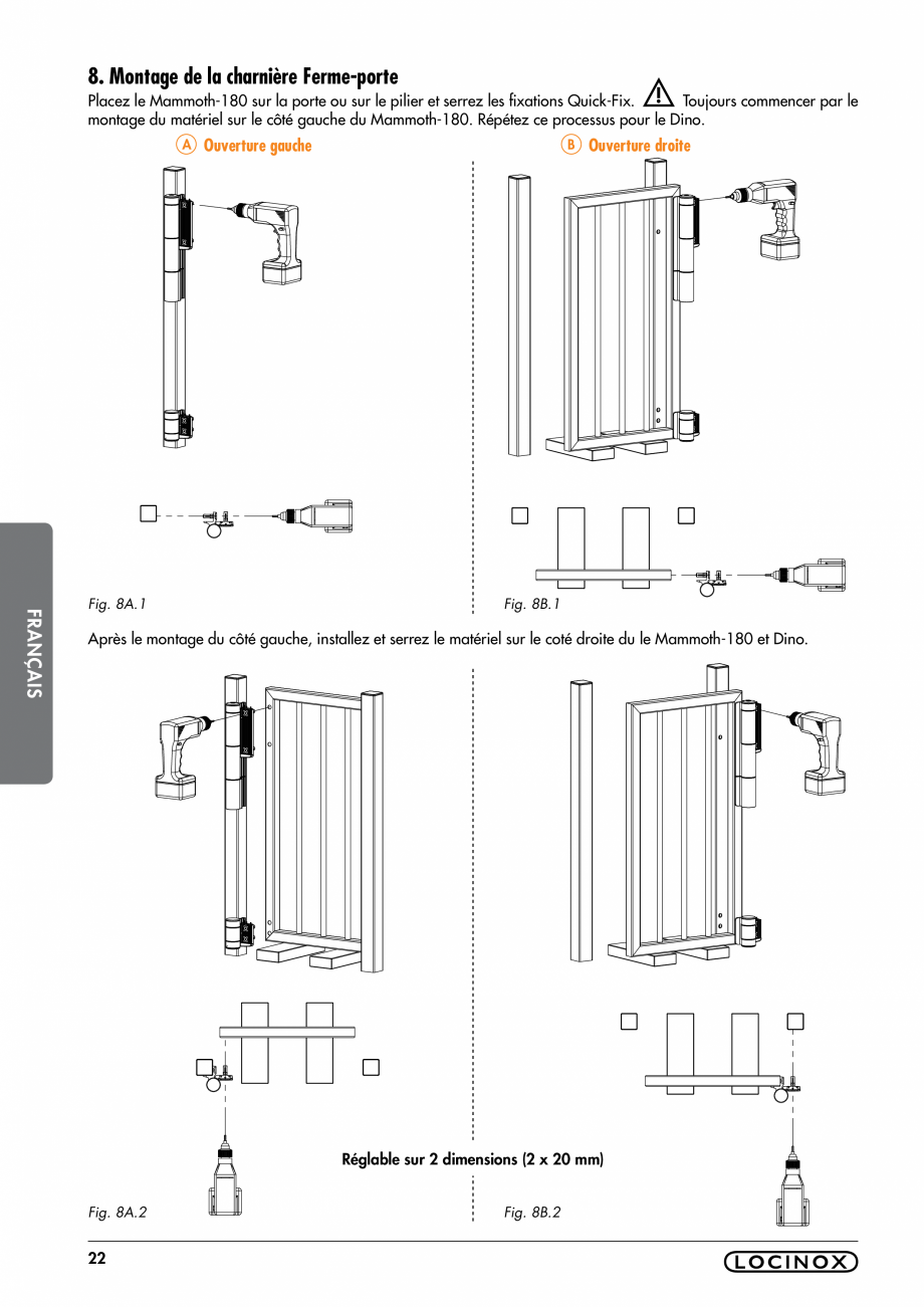 Pagina 22 - Balama pentru porti pietonale - MAMMOTH 180 LOCINOX Instructiuni montaj, utilizare...