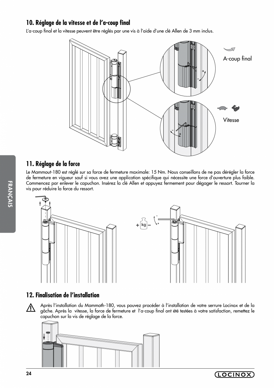 Pagina 24 - Balama pentru porti pietonale - MAMMOTH 180 LOCINOX Instructiuni montaj, utilizare...