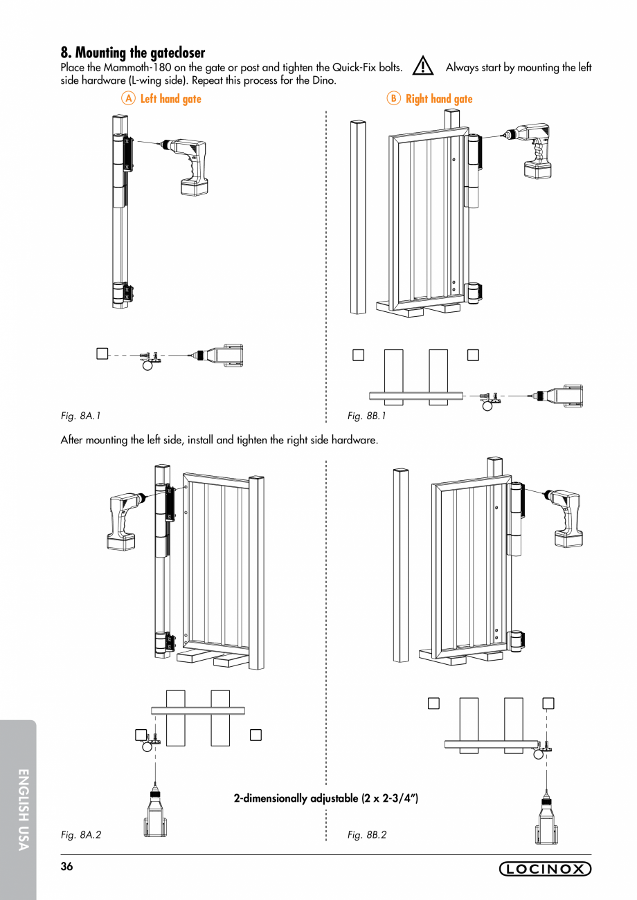 Pagina 36 - Balama pentru porti pietonale - MAMMOTH 180 LOCINOX Instructiuni montaj, utilizare...