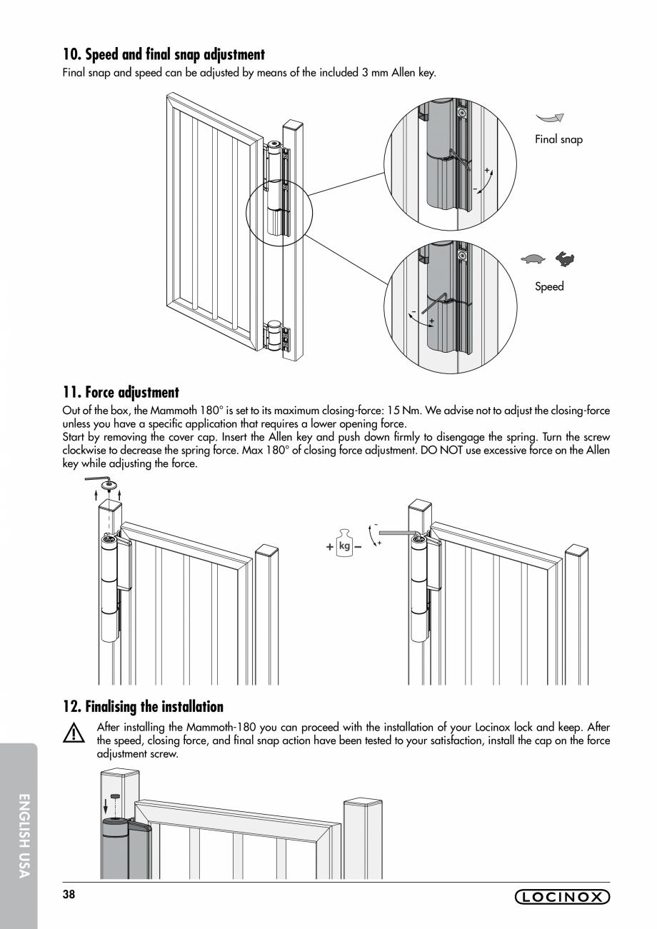 Pagina 38 - Balama pentru porti pietonale - MAMMOTH 180 LOCINOX Instructiuni montaj, utilizare...