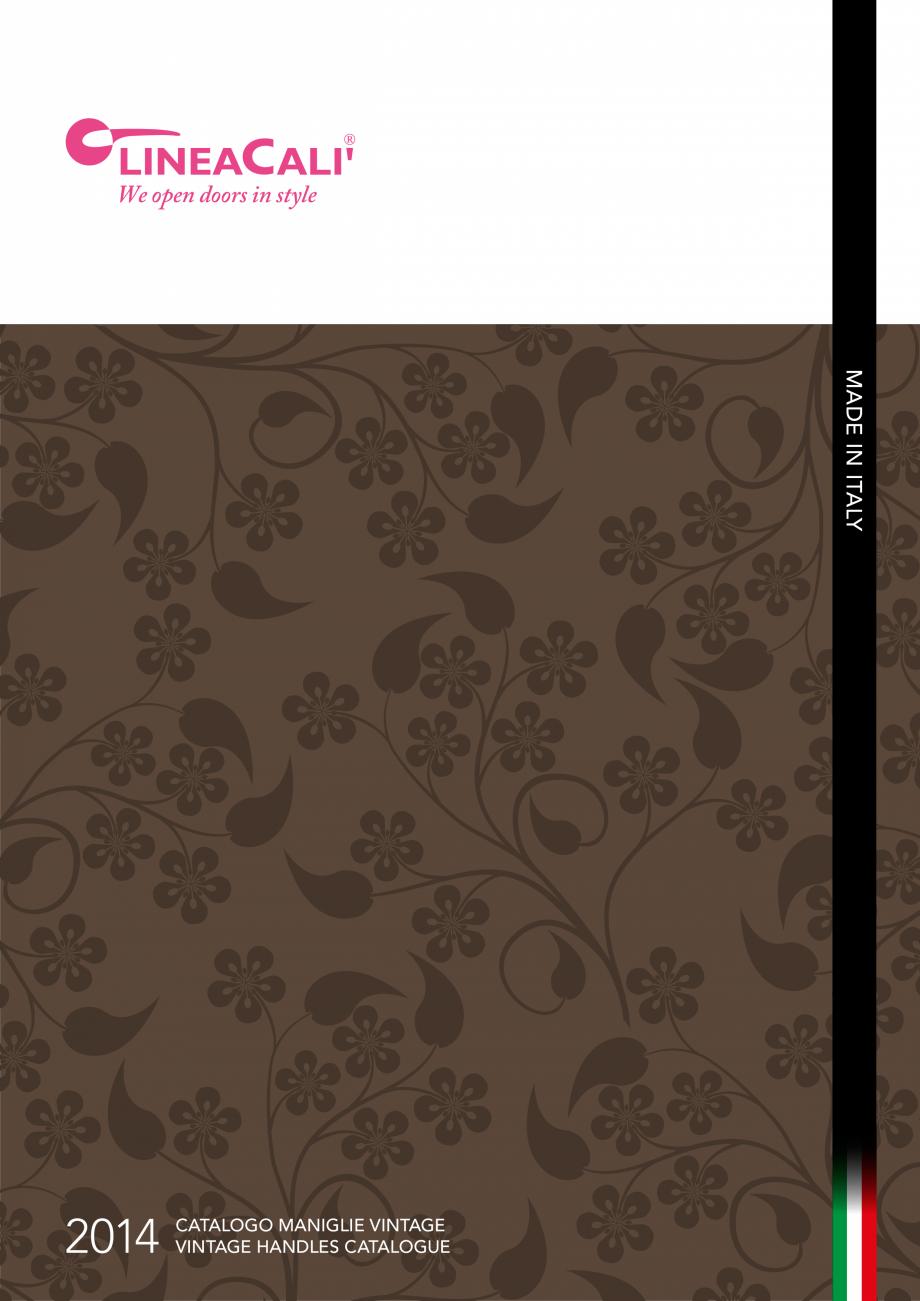Pagina 1 - Manere vintage pentru usi LINEA CALI ARTE, DAISY, EPOCA, LIBERTY, NATURE, OPERA, OPERA...
