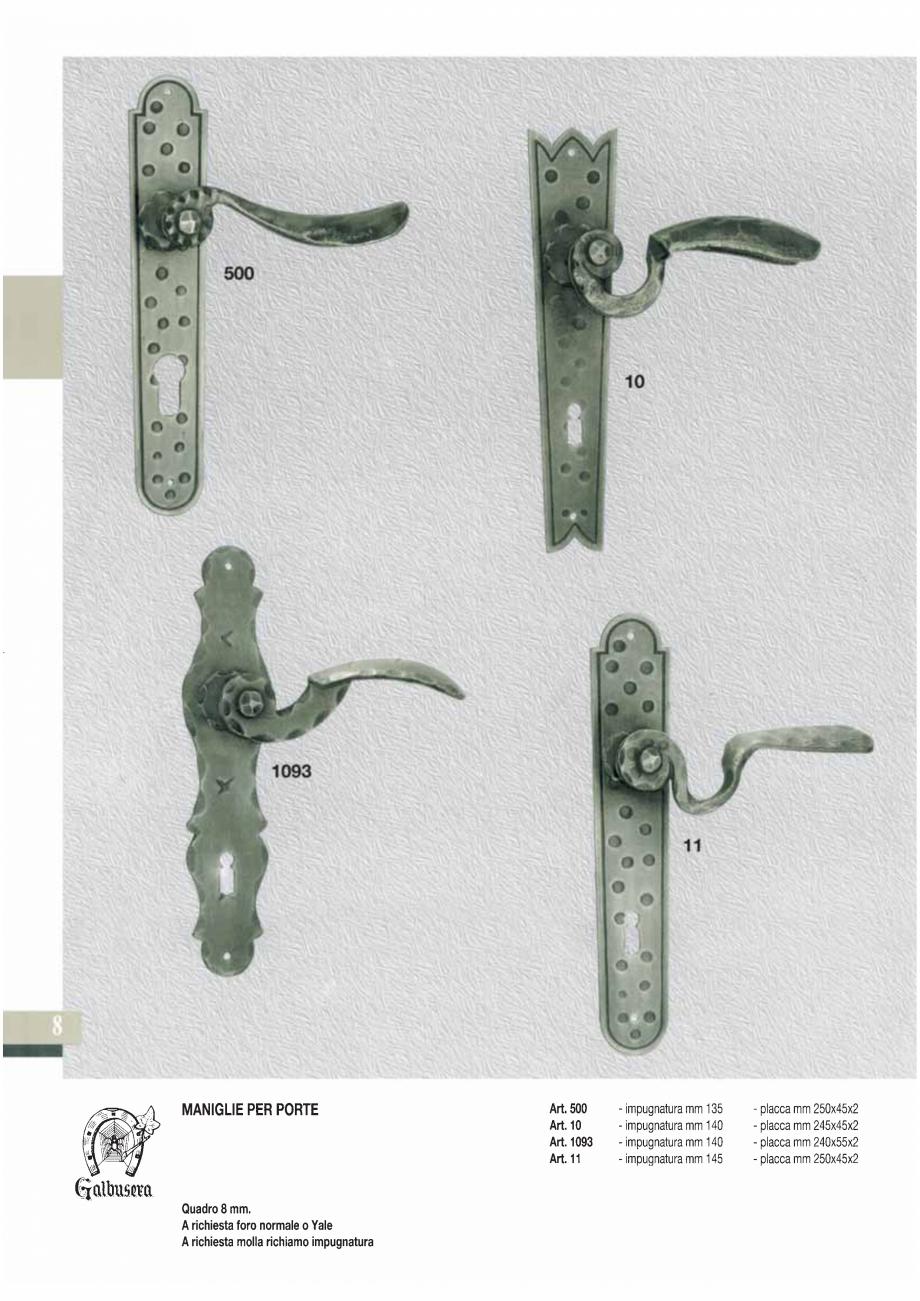 Pagina 10 - Manere si silduri din fier forjat pentru usi si ferestre GALBUSERA BAROC, BASEL, BERLIN,...