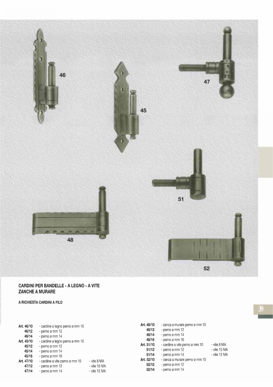 Pagina 41 - Manere si silduri din fier forjat pentru usi si ferestre GALBUSERA BAROC, BASEL, BERLIN,...