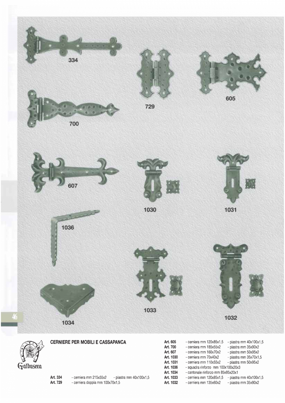 Pagina 48 - Manere si silduri din fier forjat pentru usi si ferestre GALBUSERA BAROC, BASEL, BERLIN,...