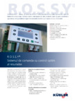 Sistem de comanda KUBLER - R.O.S.S.Y