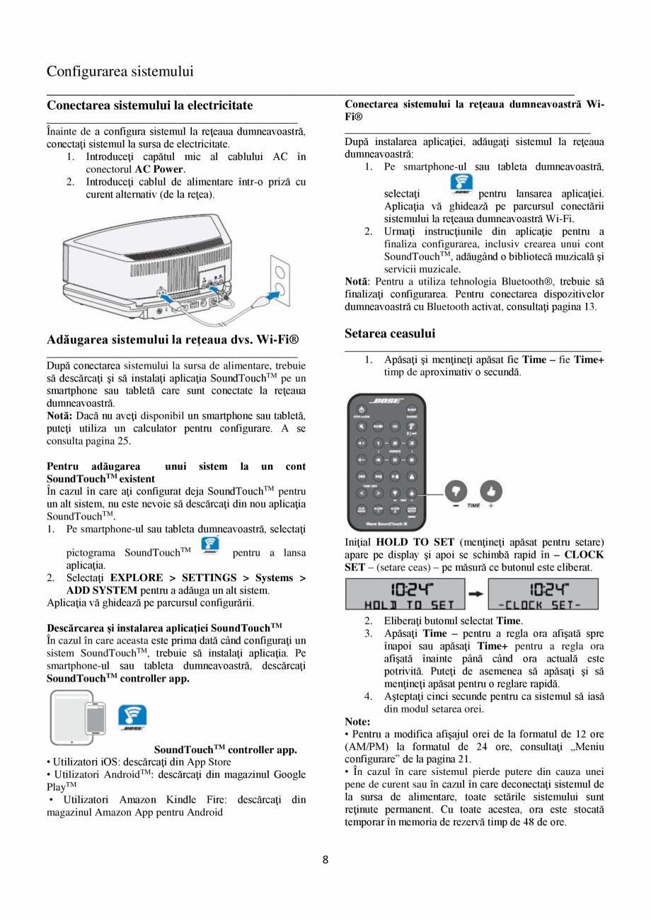 Pagina 8 - Sistem audio wave BOSE Wave SoundTouch IV Instructiuni montaj, utilizare Romana iunea 15 ...