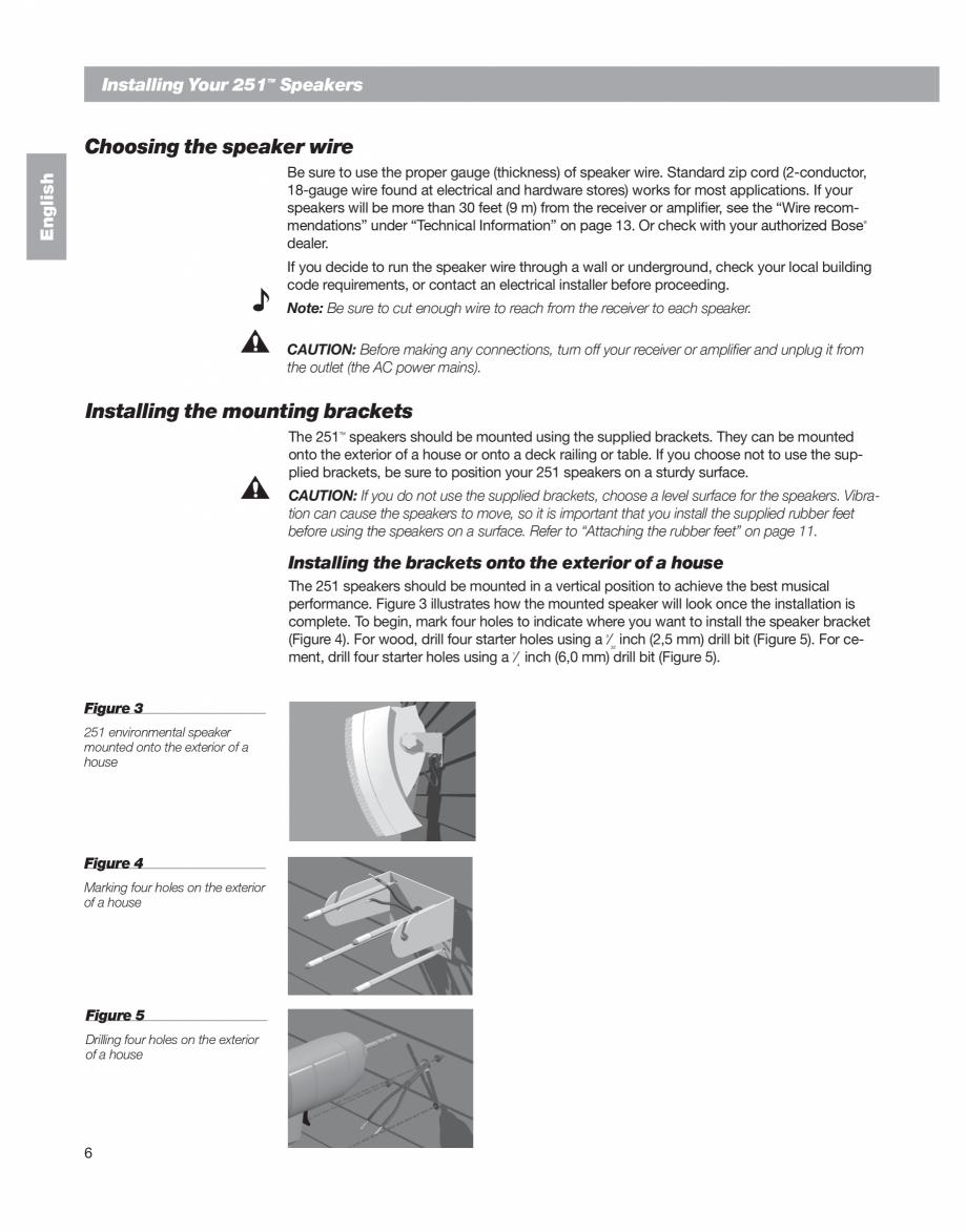 Pagina 6 - Manual de utilizare - boxe cu fir pentru exterior BOSE 251 Instructiuni montaj, utilizare...