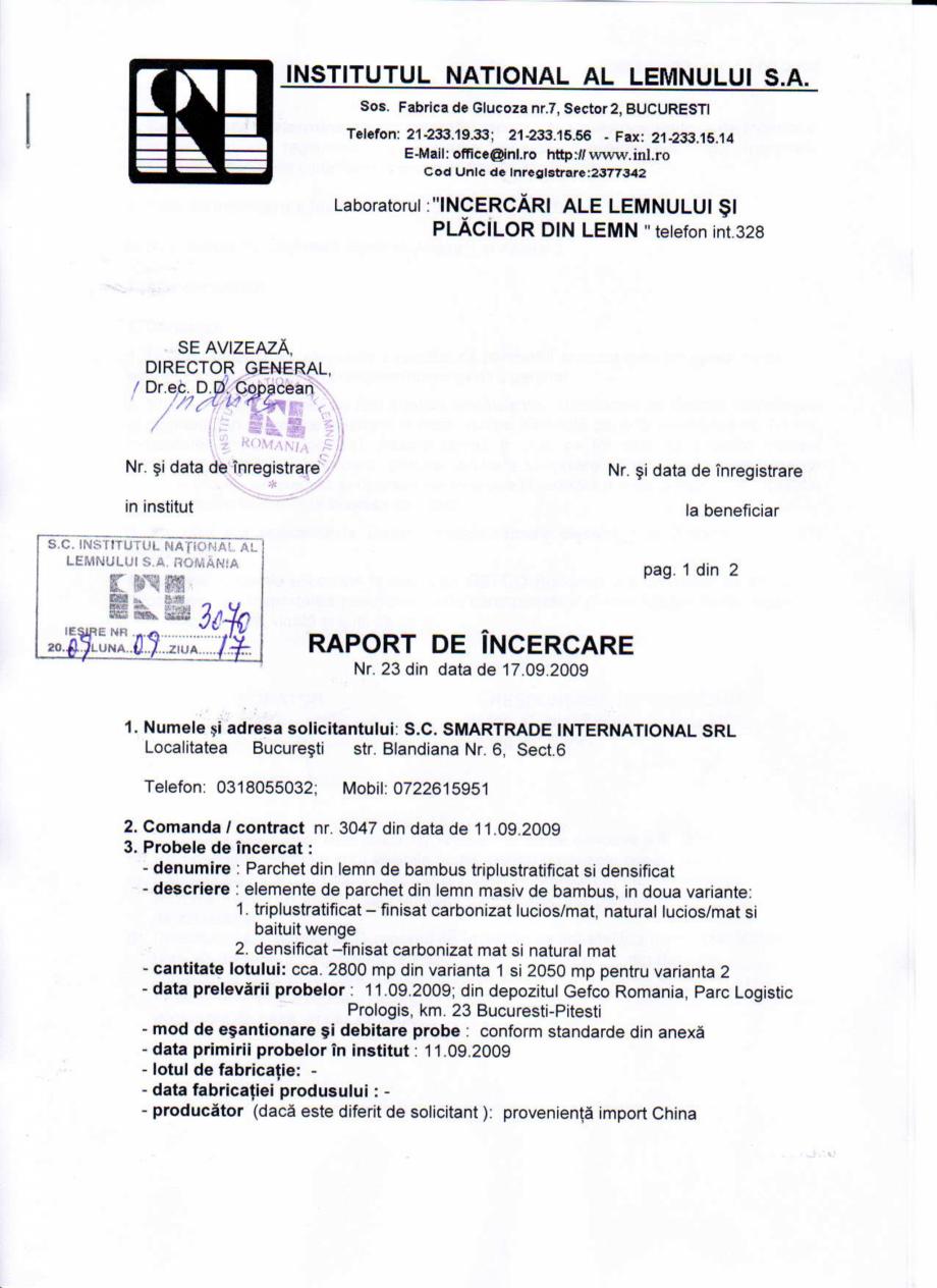 Pagina 1 - Certificat Institutul Lemnului CLASS BAMBUS Certificare produs Romana INSTITUTUL NATIONAL...