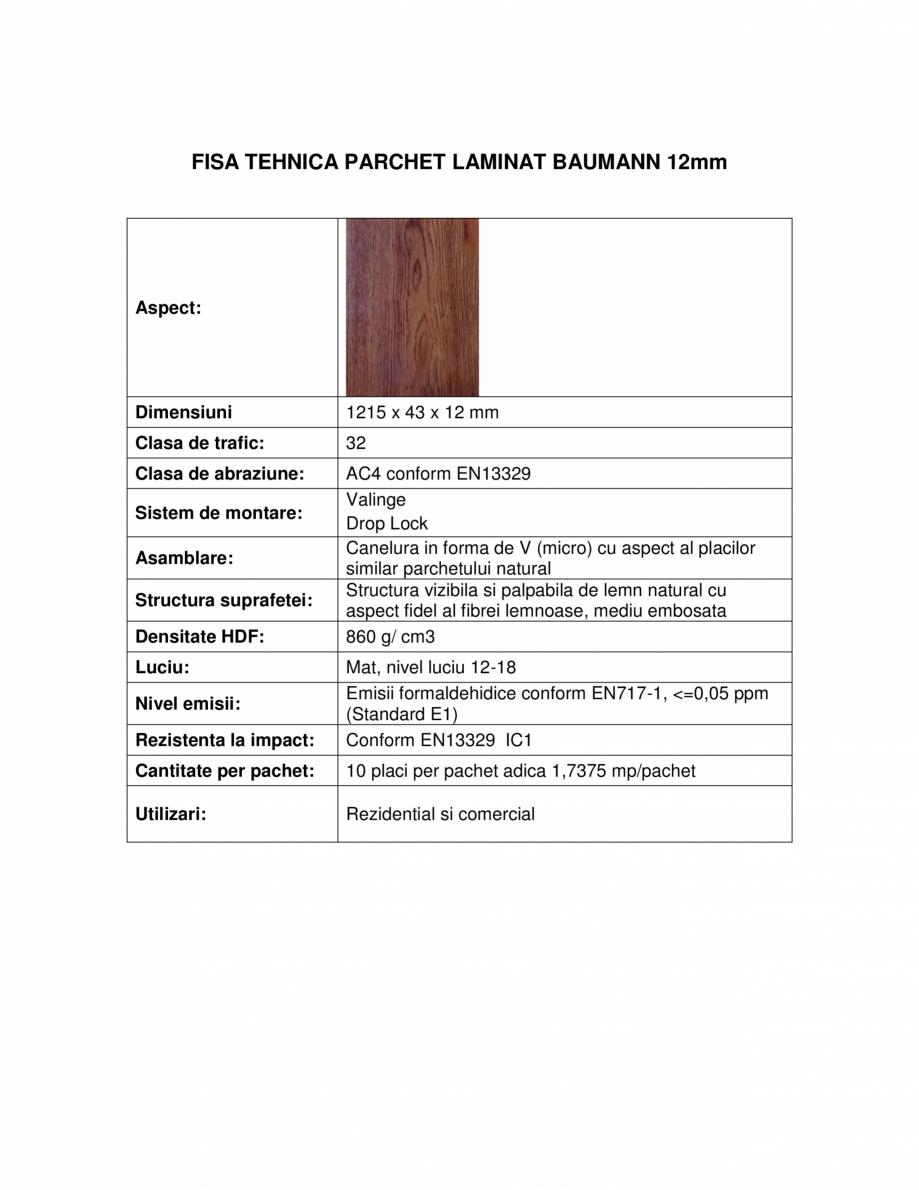 Pagina 1 - Parchet laminat 12 mm BAUMANN Fisa tehnica Romana FISA TEHNICA PARCHET LAMINAT BAUMANN...