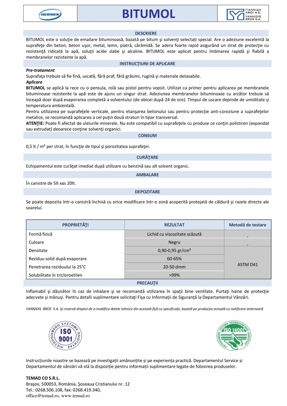 Pagina 1 - Lac asfaltic pe bază de solvent VITEX Bitumol Fisa tehnica Romana BITUMOL DESCRIERE...