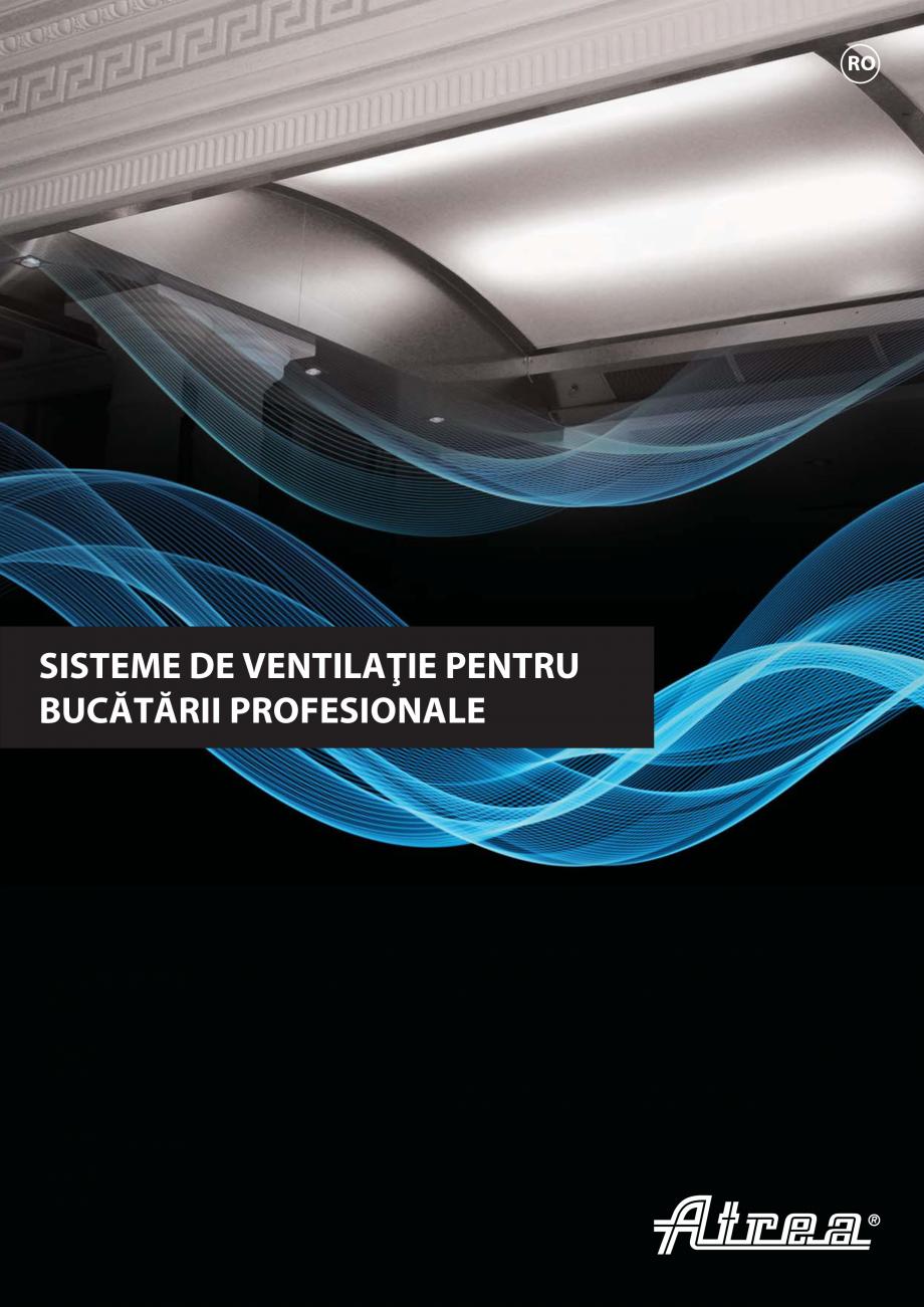 Pagina 1 - Ventilatie moderna pentru bucatarii profesionale  ATREA Diner-T, Variant, Grande, Modis 2...
