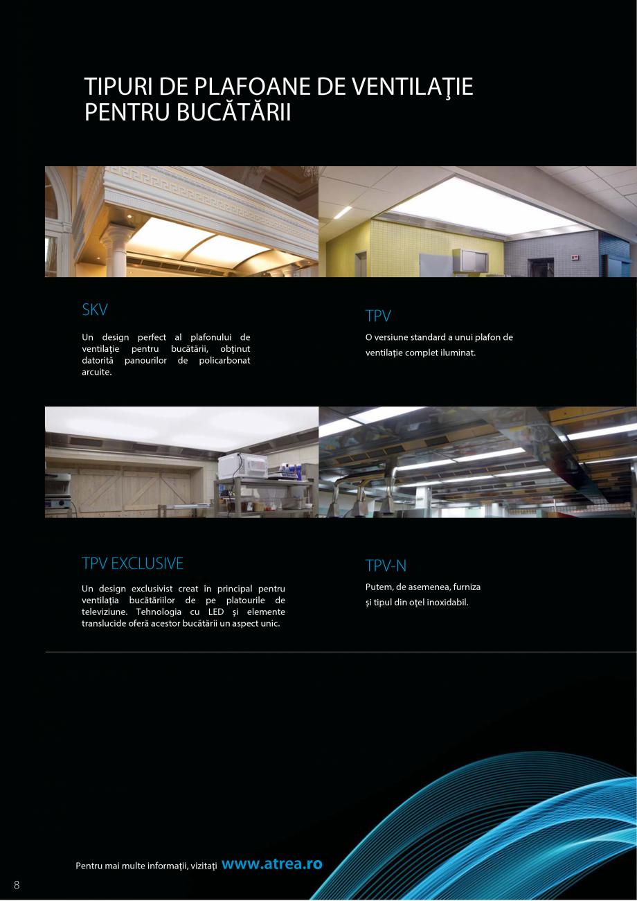 Pagina 8 - Ventilatie moderna pentru bucatarii profesionale  ATREA Diner-T, Variant, Grande, Modis 2...