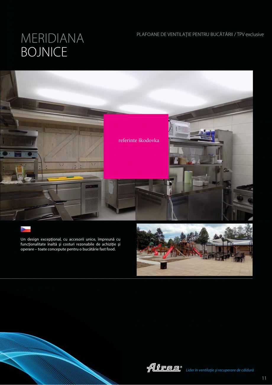 Pagina 11 - Ventilatie moderna pentru bucatarii profesionale  ATREA Diner-T, Variant, Grande, Modis ...