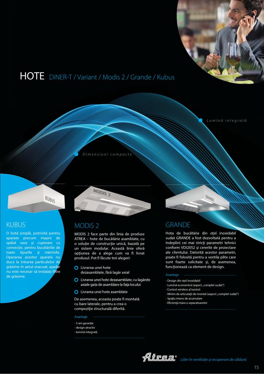 Pagina 15 - Ventilatie moderna pentru bucatarii profesionale  ATREA Diner-T, Variant, Grande, Modis ...