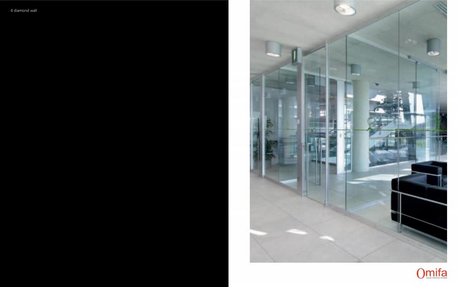 Pagina 3 - Pereti modulari de compartimentare din sticla OMIFA DIAMOND WALL Catalog, brosura Engleza...