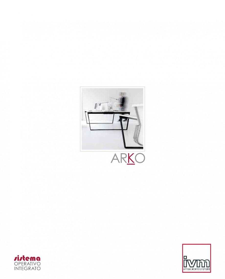 Pagina 1 - Mobilier pentru birouri  IVM Colectia ARKO Catalog, brosura Engleza, Franceza, Italiana...