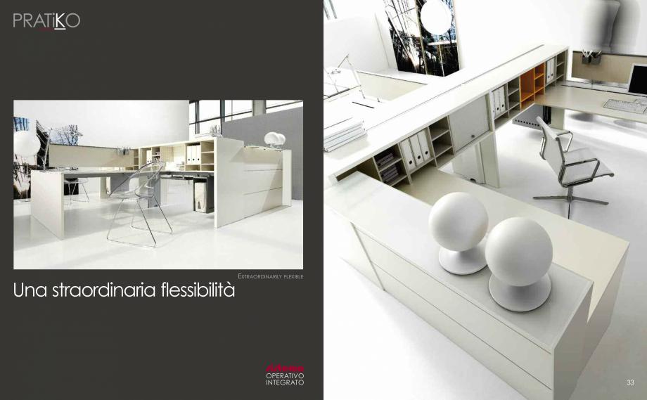 Pagina 18 - Mobilier pentru birouri IVM Colectia PRATIKO Catalog, brosura Engleza, Italiana TOP...