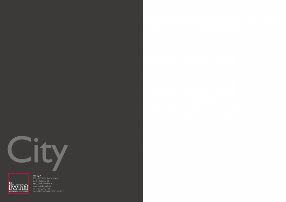 Pagina 9 - Mobilier pentru birouri IVM Colectia CITY Catalog, brosura Engleza, Italiana
