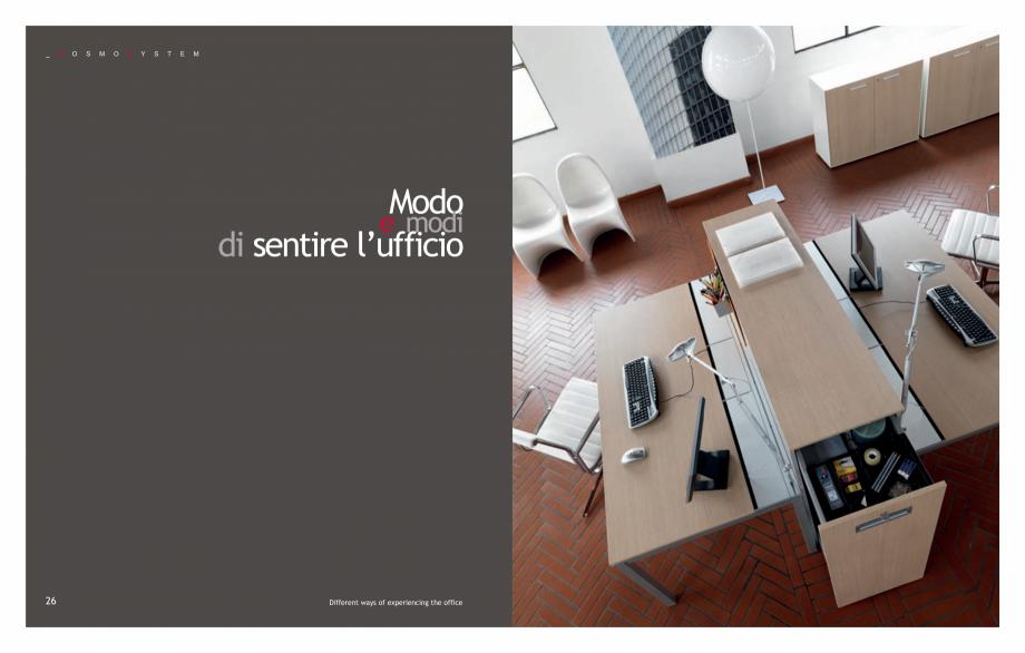 Pagina 15 - Mobilier pentru birouri IVM Colectia KOSMOS Catalog, brosura Engleza, Italiana S  M  O  ...