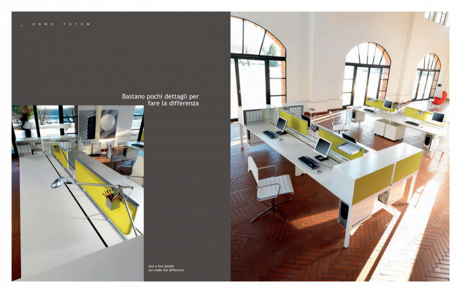 Pagina 38 - Mobilier pentru birouri IVM Colectia KOSMOS Catalog, brosura Engleza, Italiana mpliant...