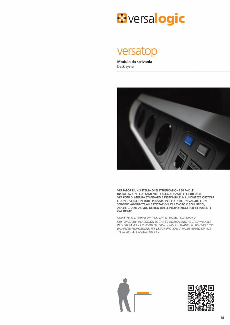 Pagina 2 - Sistem de birou ASA VersaTop Fisa tehnica Engleza  / Utilizzo Type / Use  Plug&Play. Solo...
