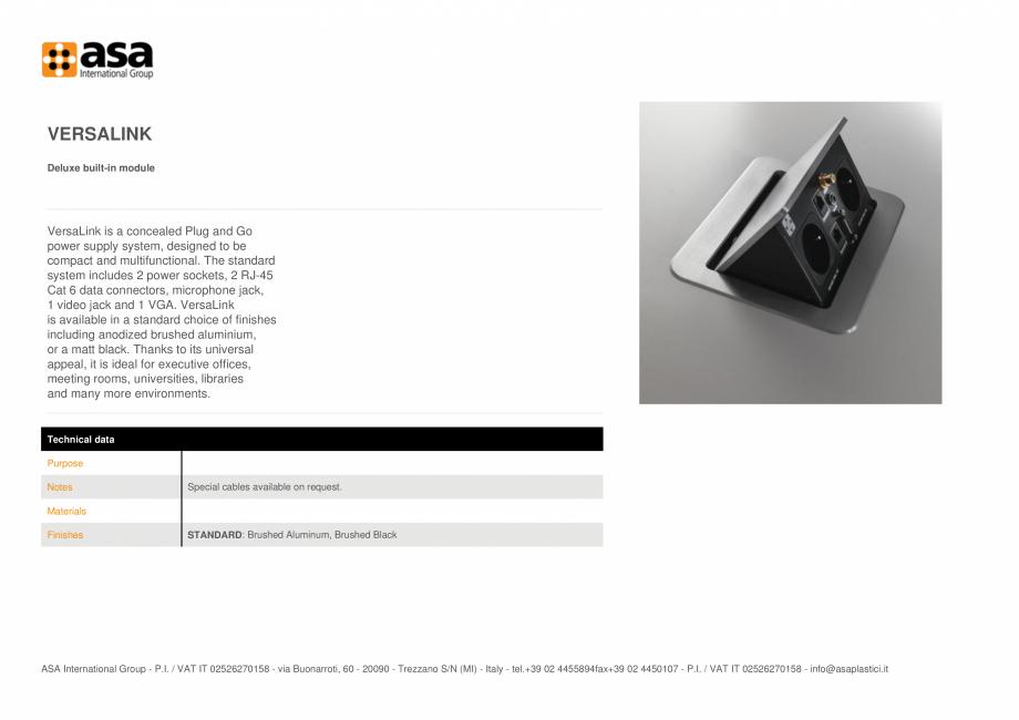 Pagina 1 - Priza deluxe, incorporata ASA VersaLink Fisa tehnica Engleza VERSALINK Deluxe built-in...