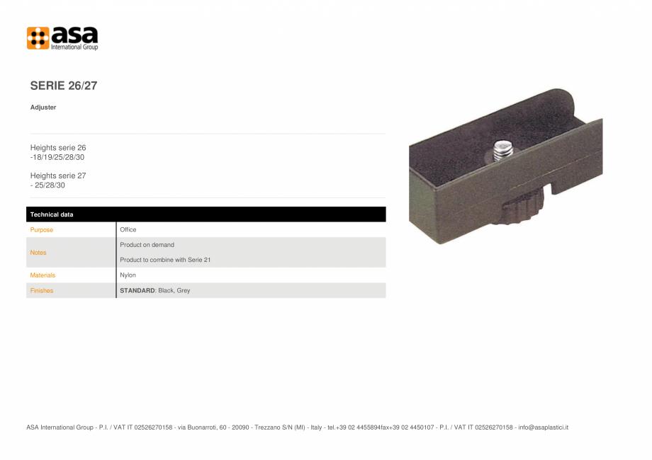 Pagina 1 - Piciorus reglabil  ASA Serie 26/27 Fisa tehnica Engleza SERIE 26/27 Adjuster  Heights...