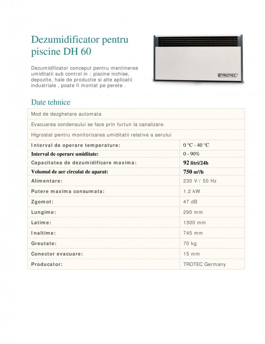 Pagina 1 - Dezumidificator pentru piscine TROTEC Germany DH60 Fisa tehnica Romana Dezumidificator...