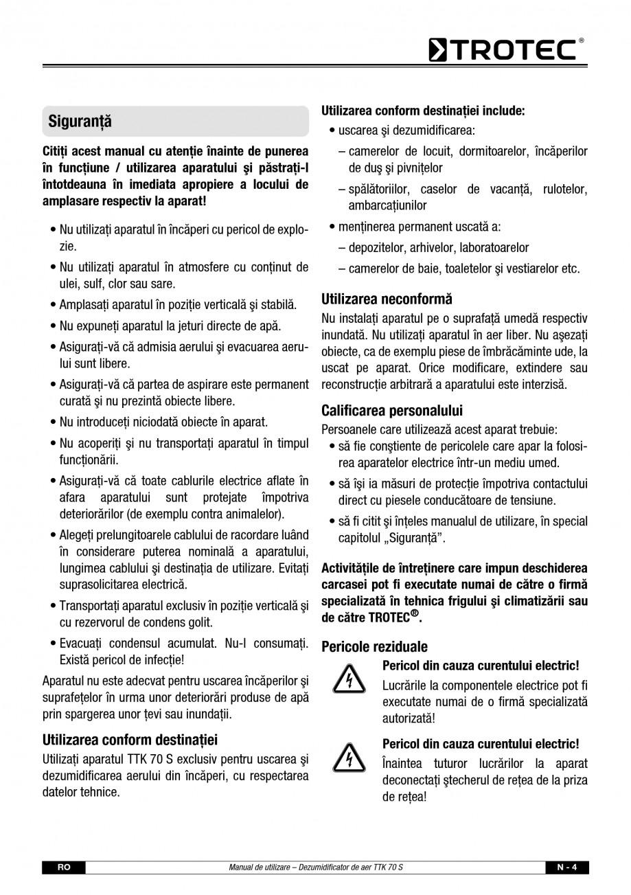 Pagina 5 - Dezumidificator casnic TROTEC Germany TTK 70 Instructiuni montaj, utilizare Romana...