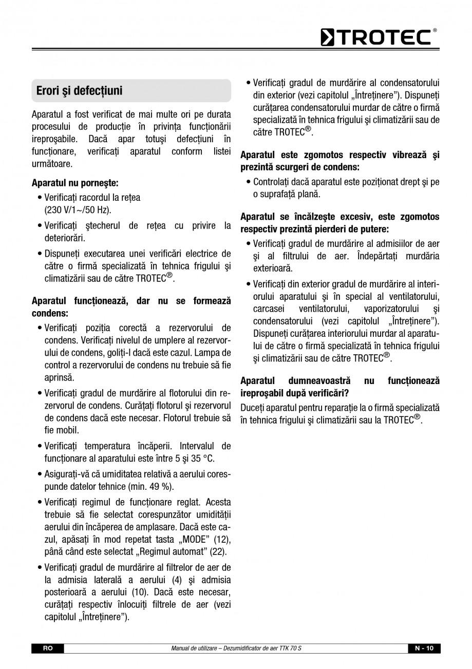 Pagina 11 - Dezumidificator casnic TROTEC Germany TTK 70 Instructiuni montaj, utilizare Romana �ii. ...